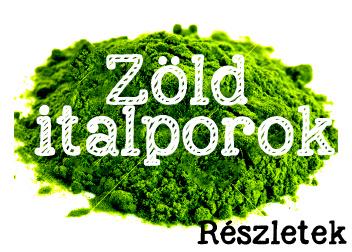 zöld italporok